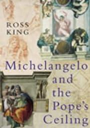Michelangelo and the Pope's Ceiling av ROSS…