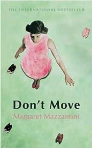 Don't Move de Margaret Mazzantini