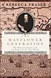 The Mayflower generation : the Winslow family and the fight for the New World / Rebecca Fraser