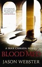 Blood Med by Jason Webster