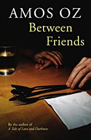 Between Friends av Amos Oz