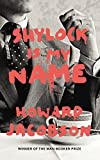 Shylock is my name / Howard Jacobson