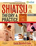 Shiatsu theory and practice : a comprehensive text for the student and professional / Carola Beresford-Cooke
