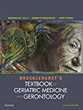Brocklehurst's textbook of geriatric medicine and gerontology / [edited by] Howard M. Fillit, Kenneth Rockwood, Kenneth Woodhouse