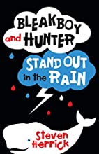 Bleakboy and Hunter Stand Out in the Rain by…