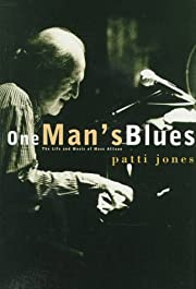 One Man's Blues: The Life and Music of Mose…