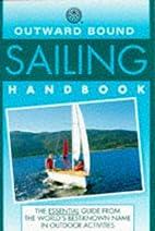 Outward Bound Sailing Handbook (Outward…