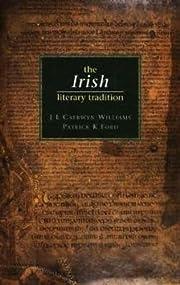 The Irish Literary Tradition de J. E.…