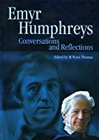 Emyr Humphries: Conversations and…