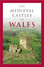 The Medieval Castles of Wales (Pocket Guide)…