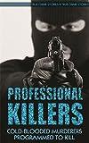Professional killers / by Gordon Kerr