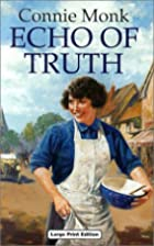 Echo of Truth (Charnwood Library) by Connie…
