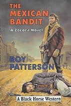 The Mexican Bandit: A Zococa Novel (Black…