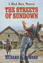 The Streets of Sundown (Black Horse Western)…