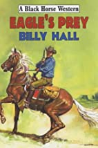 Eagle's prey by Billy Hall
