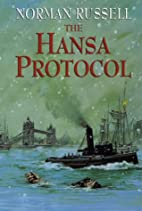 The Hansa Protocol by Norman Russell