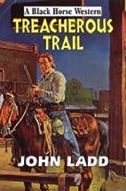 Treacherous Trail (Dales Western) by John…