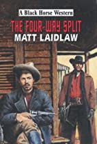 The Four Way Split (Black Horse Western) by…