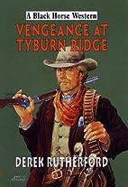 Vengeance at Tyburn Ridge (Black Horse…