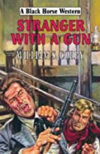 Stranger with a Gun (Black Horse Western) by…