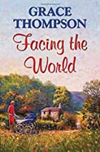 Facing the World by Grace Thompson