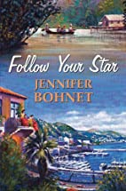 Follow Your Star by Jennifer Bohnet