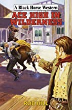 Ace High In Wilderness (Linford Western…