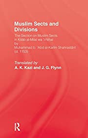 Muslim Sects and Divisions por Muhammad ibn…