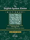 An English-spoken Khmer dictionary : with romanized writing system, usage, and idioms, and notes on Khmer speech and grammar / Allen P.K. Keesee
