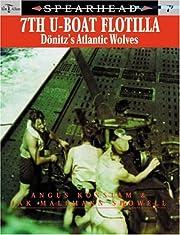 7th U-Boat flotilla : Dönitz's Atlantic…