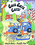 Cars, cars, cars! by Kathy Henderson