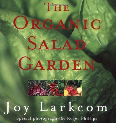 The organic salad garden /