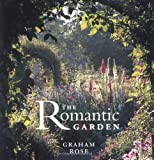 The romantic garden / Graham Rose ; illustrations by Paul Cox