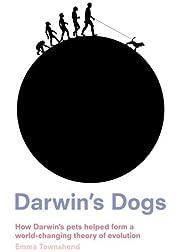 Darwin's Dogs: How Darwin's Pets Helped Form…