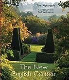 The New English Garden by Tim Richardson