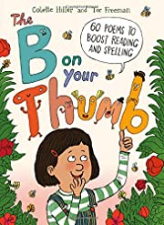 The B on Your Thumb: 60 Poems to Boost…