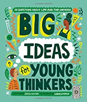 Big Ideas For Young Thinkers: 20 questions…
