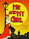 Me and my girl : a musical comedy / book and lyrics by L. Arthur Rose and Douglas Furber ; music by Noel Gay