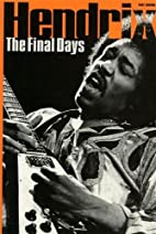 Jimi Hendrix: The Final Days by Tony Brown