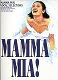 Mamma Mia! [words & music by Benny Andersson, Bjorn Ulvaeus & Stig Anderson]