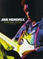 Jimi Hendrix: Concert Files by Tony Brown