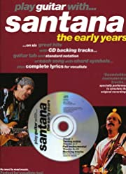 Play Guitar with Santana: The Early Years