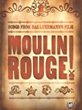 "Songs from Baz Luhrmann's film ""Moulin Rouge!"""