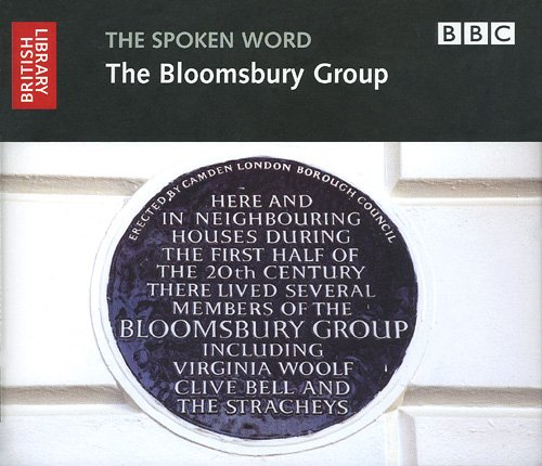 The Spoken Word: The Bloomsbury Group (British Library - British Library Sound Archive), British Library, the