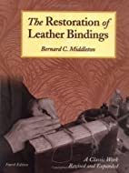 The Restoration of Leather Bindings by…