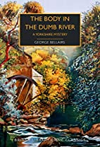 The Body in the Dumb River by George…