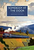Somebody at the Door by Raymond Postgate