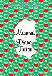 Mamma – tekijä: Diana Tutton