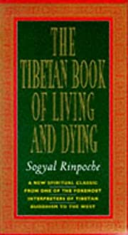 The Tibetan Book of Living and Dying by…