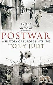 Postwar: A History of Europe Since 1945 af…